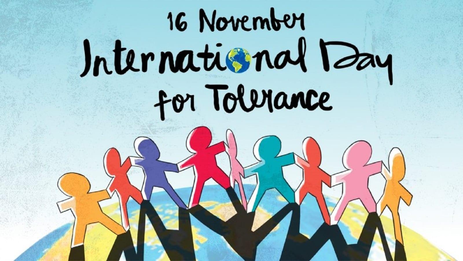 16 noiembrie - Ziua Internaţională a Toleranţei