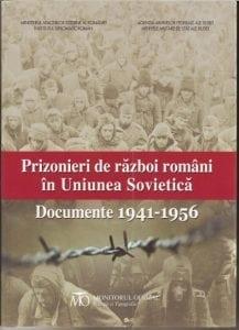 """""""Prizonieri români de război în Uniunea Sovietică. Documente (1941-1956)"""""""