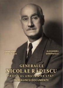 COPERTA_Lansare_Generalul Nicolae Rădescu. Figura unui om de stat în imagini şi documente_MNIR