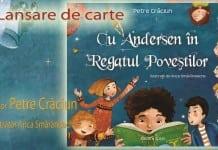 """""""Cu Andersen în Regatul Poveștilor"""", de Petre Crăciun"""
