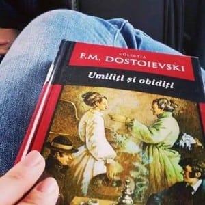 """Dostoievski - """"Umiliţi şi obidiţi"""""""