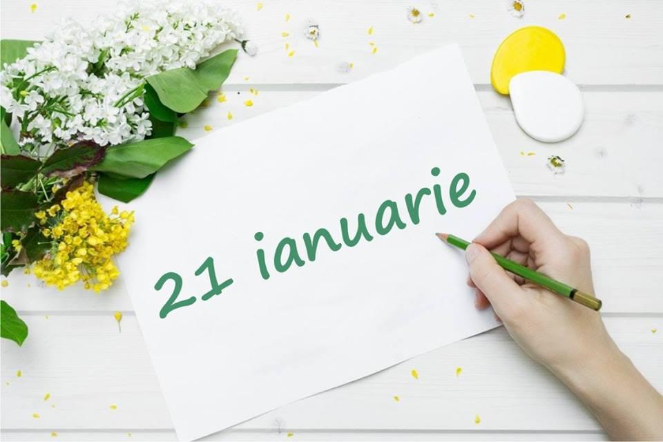 astăzi 21 ianuarie